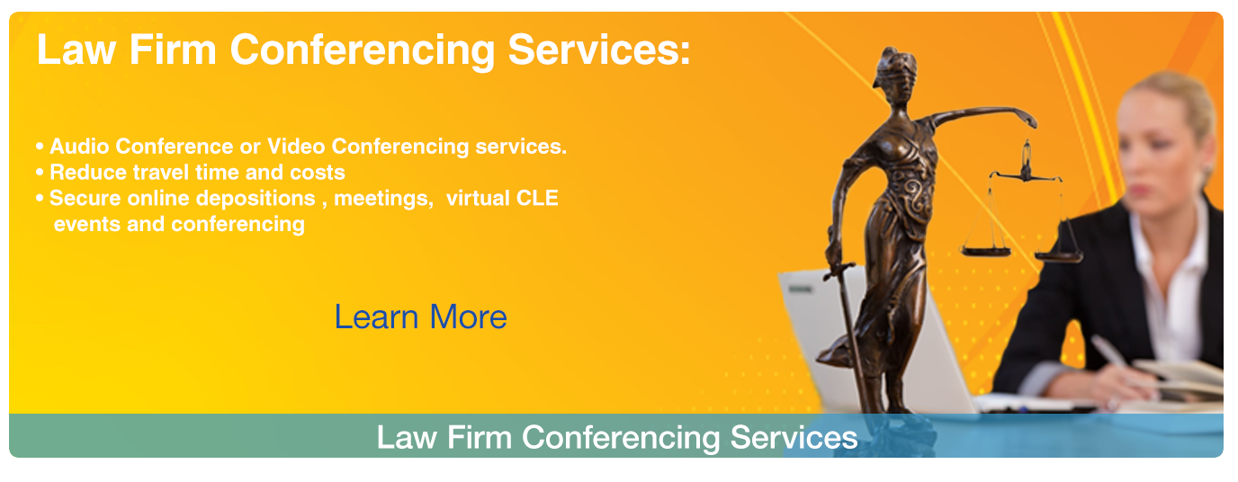 Law Firm Conferencing Services